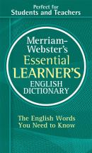 MERRIAM-WEBSTER´S ESSENTIAL LEARNER´S ENGLISH DICTIONARY