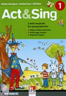 ACT & SING 1 + AUDIO CD
