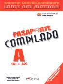 PASAPORTE COMPILADO A (A1+A2) - LIBRO DEL ALUMNO