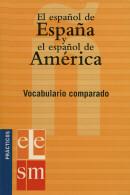 ESPANOL DE ESPANA Y ESPANOL DE AMERICA VOCABULARIO COMPARADO