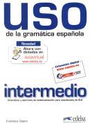 USO DE LA GRAMATICA INTERMEDIO - NUEVA EDICION REVISADA Y A COLOR