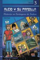 ALEJO Y SU PANDILLA A1-A2 LIBRO 3: MISTERIO EN CARTAGENA DE INDIAS