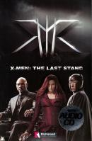X-MEN - THE LAST STAND WITH AUDIO CD