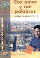 CON AMOR Y CON PALABRAS - NIVEL ELEMENTAL 2 - SEIRIE HISPANOAMERICA
