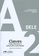 PREPARACION AL DIPLOMA DE ESPANOL - (DELE A2) - CLAVES