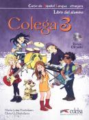 COLEGA 3 - LIBRO DEL ALUMNO + EJERCICIOS + CD AUDIO
