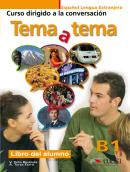 TEMA A TEMA B1 - CURSO DE CONVERSACION - LIBRO DEL ALUMNO