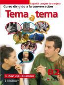TEMA A TEMA B2 - CURSO DE CONVERSACION - LIBRO DEL ALUMNO