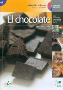 EL CHOCOLATE - LECTURA GRADUADA ELE NIVEL B1 INCLUYE AUDIO-CD