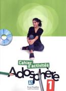 ADOSPHERE 1  (A1.1) - CAHIER D´ACTIVITES + CD-ROM