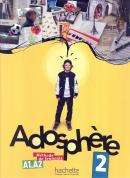 ADOSPHERE 2 (A1.2-A2) - LIVRE DE L´ELEVE + CD AUDIO