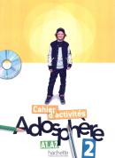 ADOSPHERE 2 (A1.2-A2) - CAHIER D´ACTIVITES + CD-ROM