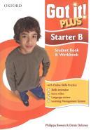 GOT IT! PLUS STARTER B SB/WB WITH CD-ROM - 1ST ED