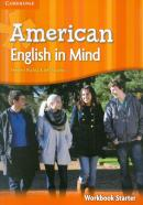 AMERICAN ENGLISH IN MIND STARTER WORKBOOK - 1ST ED