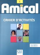 AMICAL 1 - EXERCICES + CD AUDIO