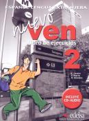 NUEVO VEN 2 LIBRO DE EJERCICIOS + CD AUDIO