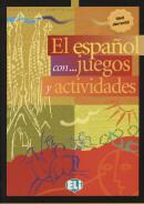 EL ESPANOL CON... JUEGOS Y ACTIVIDADES - NIVEL ELEMENTAL