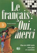 LE FRANCAIS? OUI, MERCI 3