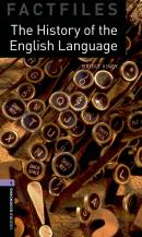 THE HISTORY OF THE ENGLISH LANGUAGE - OXFORD BOOKWORMS FACTFILES 5