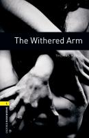 THE WITHERED ARM - OXFORD BOOKWORMS LIBRARY 1