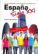 ESPANA SIGLO XXI - NUEVA EDICION ACTUALIZADA Y AMPLIADA