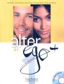 ALTER EGO + 1 : LIVRE DE L´ELEVE + CD-ROM + PROJETS