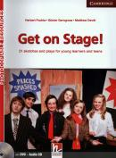 GET ON STAGE! WITH CD AUDIO & DVD-ROM