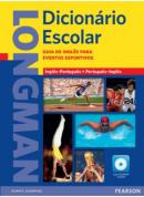 LONGMAN DICIONARIO ESCOLAR SPORTS COM GUIA EVENTOS E CD-ROM