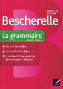 BESCHERELLE - GRAMMAIRE POUR TOUS
