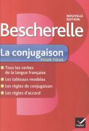 BESCHERELLE - LA CONJUGAISON POUR TOUS N/E