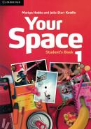 YOUR SPACE 1 STUDENTS BOOK - 1ST ED