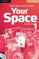 YOUR SPACE 1 WORKBOOK WITH AUDIO CD - 1ST ED