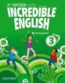 INCREDIBLE ENGLISH 3 ACTIVITY BOOK - SECOND EDITION