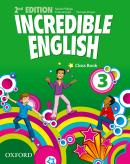 INCREDIBLE ENGLISH 3 CLASS BOOK - SECOND EDITION