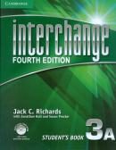 INTERCHANGE 3A STUDENTS BOOK WITH SELF-STUDY DVD-ROM - FOURTH EDITION