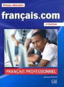 FRANCAIS.COM -  DEBUTANT - LIVRE DE L´ELEVE + DVD-ROM -2º ED