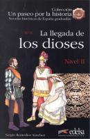 LA LLEGADA DE LOS DIOSES - NIVEL 2