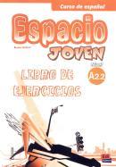 ESPACIO JOVEN A2.2 LIBRO DE EJERCICIOS