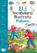 ELI VOCABOLARIO ILLUSTRATO ITALIANO - JUNIOR