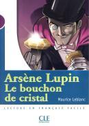 ARSENE LUPIN,  LE BOUCHON DE CRISTAL (NIVEAU 1)