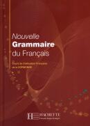NOUVELLE GRAMMAIRE DU FRANCAIS (COURS DE CIVIL. FRAN. DE LA SORBONNE)