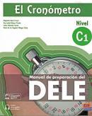 EL CRONOMETRO - MANUAL DE PREPARACION DEL DELE C1 - LIBRO + EXTENSION DIGITAL - 2ª ED