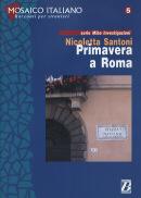 PRIMAVERA A ROMA - LIVELLO 1