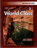 WORLD CLASS 2 WORKBOOK - 1ST ED