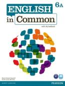 ENGLISH IN COMMON 6A SPLIT - STUDENT´S BOOK WITH ACTIVEBOOK AND WORKBOOK