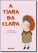 TIARA DA CLARA, A