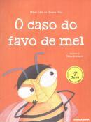 CASO DO FAVO DE MEL, O