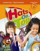 HATS ON TOP 2 STUDENTS BOOK AND DISCOVERY CD