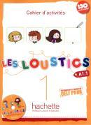 LES LOUSTICS 1 - CAHIER DACTIVITES + CD AUDIO