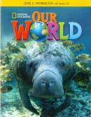 OUR WORLD 2 WORKBOOK - WITH AUDIO CD